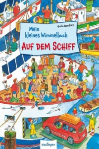 Mein kleines Wimmelbuch - Auf dem Schiff