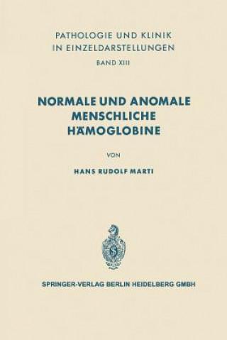 Normale Und Anomale Menschliche Hamoglobine