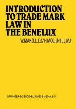 Introduction to Trade Mark Law in the Benelux, 1