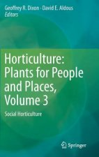 Horticulture: Plants for People and Places, Volume 3, 1