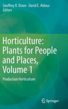 Horticulture: Plants for People and Places, Volume 1, 1