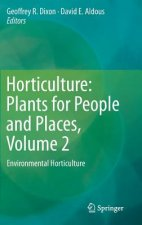 Horticulture: Plants for People and Places, Volume 2, 1