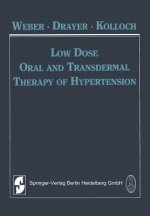 Low Dose Oral and Transdermal Therapy of Hypertension, 1