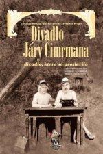 Divadlo Járy Cimrmana - divadlo, které se proslavilo