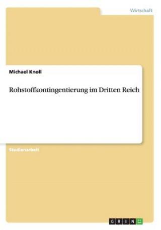 Rohstoffkontingentierung Im Dritten Reich