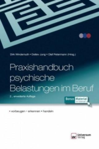 Praxishandbuch psychische Belastungen im Beruf