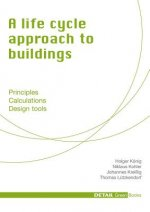 Life Cycle Approach to Buildings