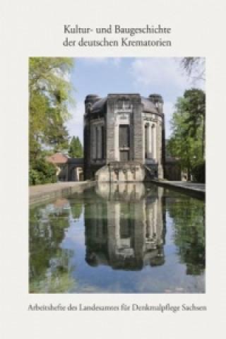 Kultur- und Baugeschichte der deutschen Krematorien