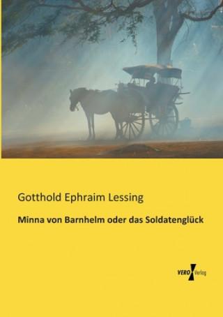 Minna von Barnhelm oder das Soldatengluck