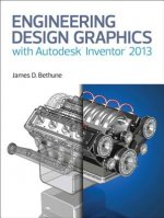 Engineering Design Graphics with Autodesk® Inventor®