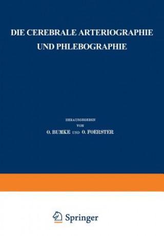 Die Cerebrale Arteriographie Und Phlebographie