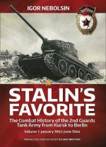 Stalin's Favorite: the Combat History of the 2nd Guards Tank