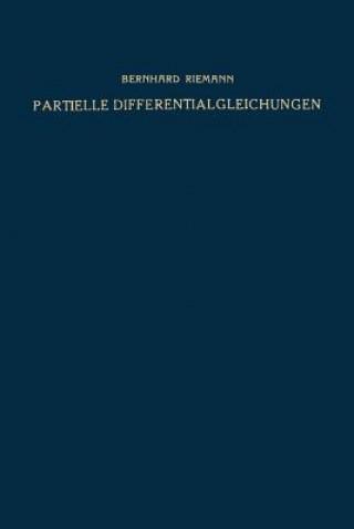 Partielle Differentialgleichungen Und Ihre Anwendungen Auf Physikalische Fragen