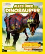 National Geographic Kids: Alles über - Dinosaurier
