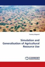 Simulation and Generalisation of Agricultural Resource Use