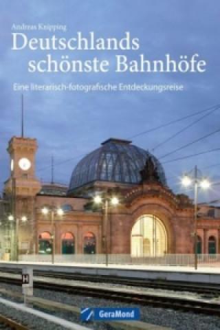 Deutschlands schönste Bahnhöfe