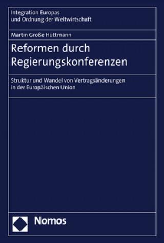 Reformen durch Regierungskonferenzen