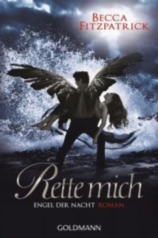 Engel der Nacht - Rette mich