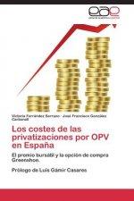 Costes de Las Privatizaciones Por Opv En Espana