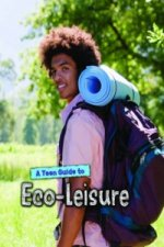 Teen Guide to Eco-Leisure