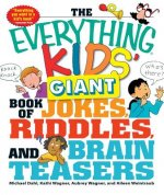 Everything Kids' Giant Book of Jokes, Riddles, and Brain Tea