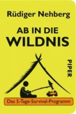 Ab in die Wildnis