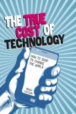 True Cost of Technology