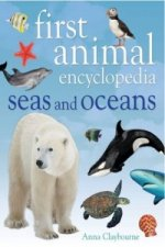 First Animal Encyclopedia Seas and Oceans