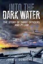 Into The Dark Water: The Story Of Three