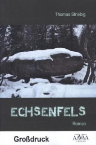 Echsenfels - Großdruck