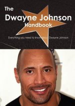 Dwayne Johnson Handbook - Everything You Need to Know about