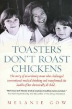 Toasters Don't Roast Chickens