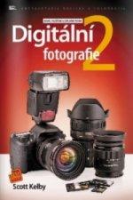 Digitální fotografie 2 – druhé, rozšířené a doplněné vydání