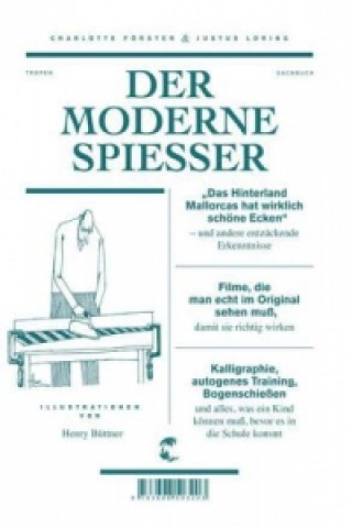 Der moderne Spießer
