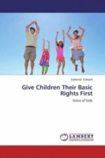 Give Children Their Basic Rights First