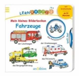 Meine erste Lernraupe - Mein kleines Bilderlexikon: Meine Fahrzeuge