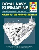 Royal Navy Submarine Owners' Workshop Manual