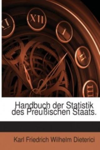 Handbuch der Statistik des Preußischen Staats.