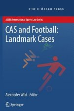 CAS and Football: Landmark Cases
