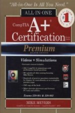 Comptia A+ Certification All-in-One Exam Guide (Exams 220-80