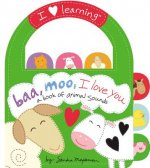 Baa, Moo, I Love You!