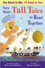 You Read to Me, I'll Read to You: Very Short Tall Tales to R