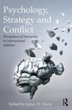 Psychology, Strategy and Conflict