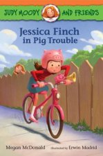 Judy Moody and Friends - Jessica Finch in Pig Trouble