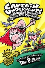 Captain Underpants and the Revolting Revenge of the Radioact