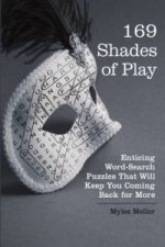 169 Shades Of Play
