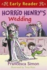 Horrid Henry Early Reader: Horrid Henry's Wedding