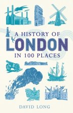 History of London in 100 Places