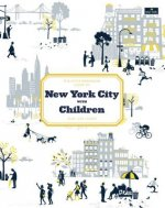 Little Bookroom Guide to New York City with Children