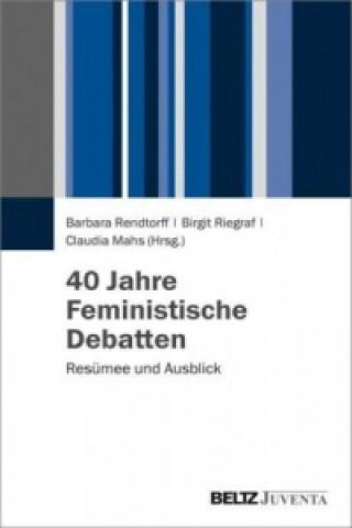 40 Jahre Feministische Debatten